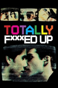 Nonton Film Totally F***ed Up (1993) Subtitle Indonesia Streaming Movie Download