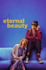 Nonton Film Eternal Beauty (2019) Subtitle Indonesia Streaming Movie Download