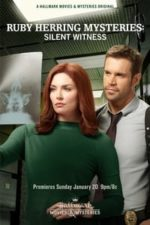 Nonton Film Ruby Herring Mysteries: Silent Witness (2019) Subtitle Indonesia Streaming Movie Download