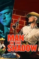 Nonton Film Man in the Shadow (1957) Subtitle Indonesia Streaming Movie Download