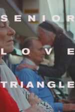 Nonton Film Senior Love Triangle (2019) Subtitle Indonesia Streaming Movie Download