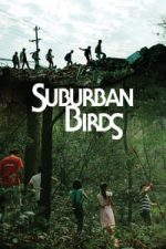 Nonton Film Suburban Birds (2018) Subtitle Indonesia Streaming Movie Download