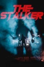 Nonton Film The Stalker (2020) Subtitle Indonesia Streaming Movie Download