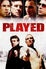 Nonton Film Played (2006) Subtitle Indonesia Streaming Movie Download