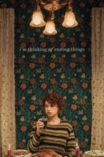 Nonton Film I'm Thinking of Ending Things (2020) Subtitle Indonesia Streaming Movie Download