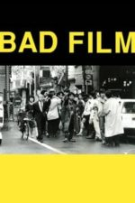 Nonton Film Bad Film (2012) Subtitle Indonesia Streaming Movie Download