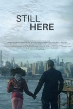 Nonton Film Still Here (2020) Subtitle Indonesia Streaming Movie Download