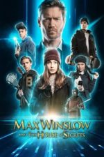 Nonton Film Max Winslow and the House of Secrets (2019) Subtitle Indonesia Streaming Movie Download