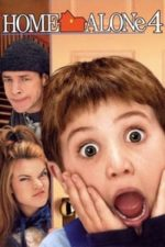 Nonton Film Home Alone 4: Taking Back the House (2002) Subtitle Indonesia Streaming Movie Download