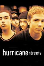 Nonton Film Hurricane Streets (1997) Subtitle Indonesia Streaming Movie Download