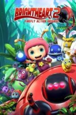 Nonton Film Brightheart 2: Firefly Action Brigade (2020) Subtitle Indonesia Streaming Movie Download