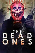 Nonton Film The Dead Ones (2019) Subtitle Indonesia Streaming Movie Download