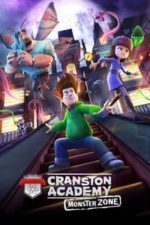 Nonton Film Cranston Academy: Monster Zone (2020) Subtitle Indonesia Streaming Movie Download