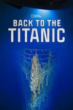 Nonton Film Back to the Titanic (2020) Subtitle Indonesia Streaming Movie Download