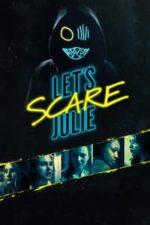 Nonton Film Let's Scare Julie (2020) Subtitle Indonesia Streaming Movie Download