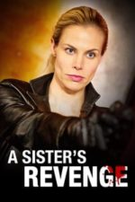 Nonton Film A Sister's Revenge (2013) Subtitle Indonesia Streaming Movie Download