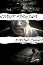Nonton Film Night Fishing (2011) Subtitle Indonesia Streaming Movie Download