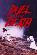 Nonton Film Duel to the Death (1983) Subtitle Indonesia Streaming Movie Download