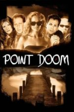 Nonton Film Point Doom (2000) Subtitle Indonesia Streaming Movie Download