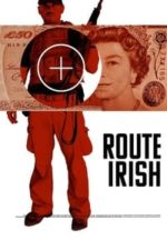 Nonton Film Route Irish (2010) Subtitle Indonesia Streaming Movie Download