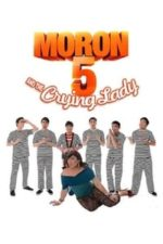 Nonton Film Moron 5 and the Crying Lady (2012) Subtitle Indonesia Streaming Movie Download