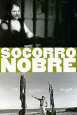 Nonton Film Socorro Nobre (1996) Subtitle Indonesia Streaming Movie Download