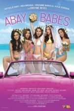 Nonton Film Abay Babes (2018) Subtitle Indonesia Streaming Movie Download