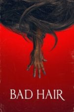 Nonton Film Bad Hair (2020) Subtitle Indonesia Streaming Movie Download