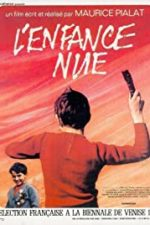 Nonton Film L'Enfance Nue (1968) Subtitle Indonesia Streaming Movie Download