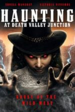Nonton Film The Haunting at Death Valley Junction (2020) Subtitle Indonesia Streaming Movie Download