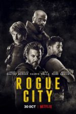 Nonton Film Rogue City (2020) Subtitle Indonesia Streaming Movie Download