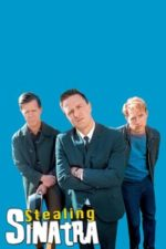 Nonton Film Stealing Sinatra (2003) Subtitle Indonesia Streaming Movie Download