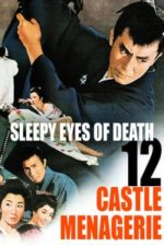 Nonton Film Sleepy Eyes of Death: Castle Menagerie (1969) Subtitle Indonesia Streaming Movie Download