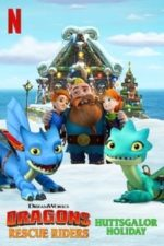 Nonton Film Dragons: Rescue Riders: Huttsgalor Holiday (2020) Subtitle Indonesia Streaming Movie Download