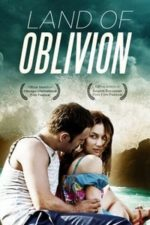 Nonton Film Land of Oblivion (2011) Subtitle Indonesia Streaming Movie Download