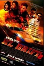 Nonton Film Evolusi: KL Drift 2 (2010) Subtitle Indonesia Streaming Movie Download