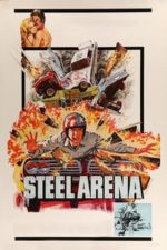 Nonton Film Steel Arena (1973) Subtitle Indonesia Streaming Movie Download