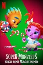 Nonton Film Super Monsters: Santa's Super Monster Helpers (2020) Subtitle Indonesia Streaming Movie Download