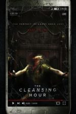 Nonton Film The Cleansing Hour (2020) Subtitle Indonesia Streaming Movie Download