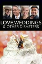 Nonton Film Love, Weddings and Other Disasters (2020) Subtitle Indonesia Streaming Movie Download