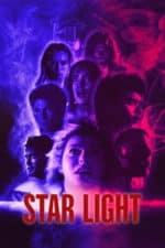 Nonton Film Star Light (2020) Subtitle Indonesia Streaming Movie Download