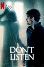 Nonton Film Don't Listen (2020) Subtitle Indonesia Streaming Movie Download