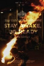 Nonton Film Stay Awake, Be Ready (2019) Subtitle Indonesia Streaming Movie Download