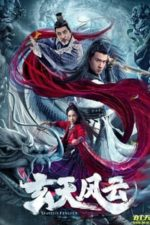 Nonton Film Xuantian Fengyun (2020) Subtitle Indonesia Streaming Movie Download