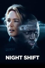 Nonton Film Night Shift (2020) Subtitle Indonesia Streaming Movie Download