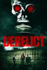 Nonton Film Derelict (2017) Subtitle Indonesia Streaming Movie Download