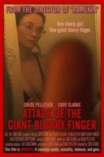Nonton Film Attack of the Giant Blurry Finger (2021) Subtitle Indonesia Streaming Movie Download