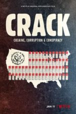 Nonton Film Crack: Cocaine, Corruption & Conspiracy (2021) Subtitle Indonesia Streaming Movie Download