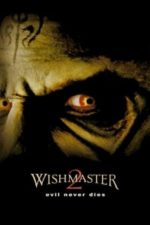 Nonton Film Wishmaster 2: Evil Never Dies (1999) Subtitle Indonesia Streaming Movie Download