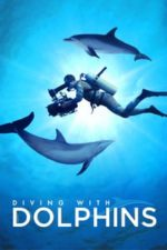 Nonton Film Diving with Dolphins (2020) Subtitle Indonesia Streaming Movie Download